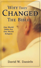 List why they changed the bible david daniels