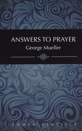 Gallery answers to prayer george muller