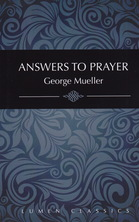 List answers to prayer george muller