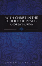 List with christ in the school of prayer murray