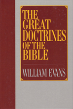 List the great doctrines of the bible evans