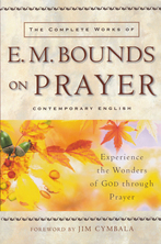 List the complete works of e m bounds on prayer