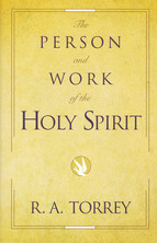 List the person and word of the holy spirit torrey
