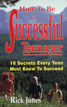 List how to be a successful teenager rick jones